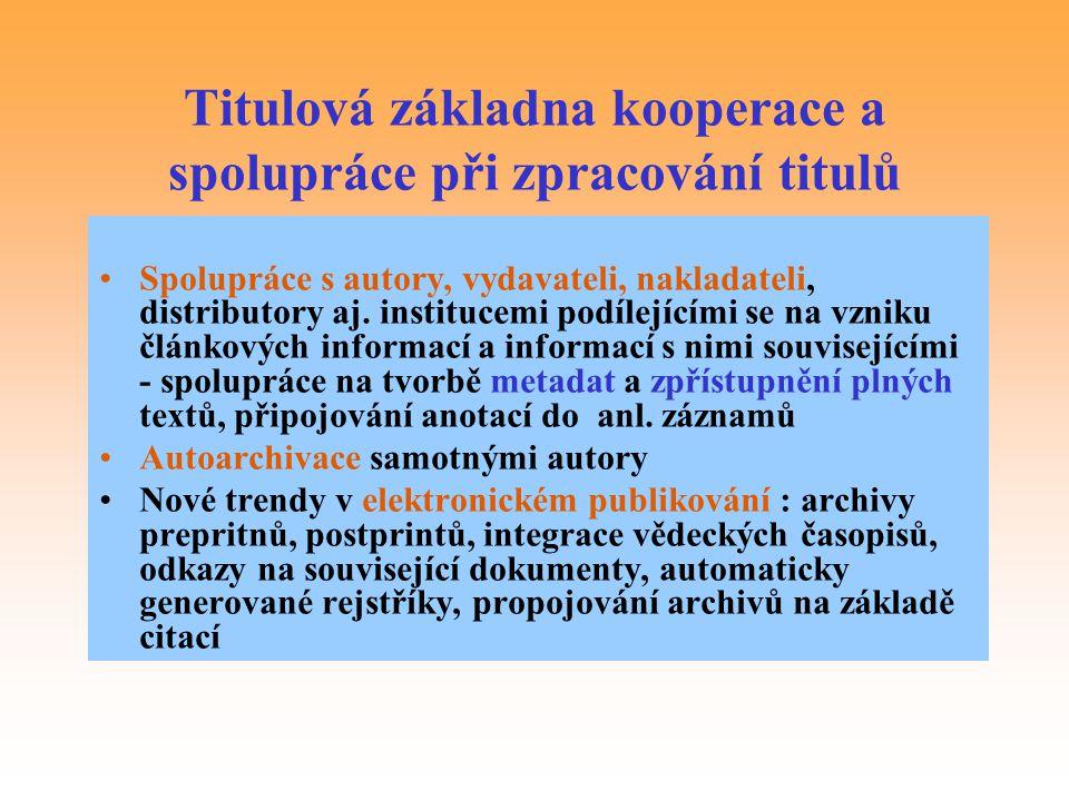 Titulová základna kooperace a spolupráce při zpracování titulů