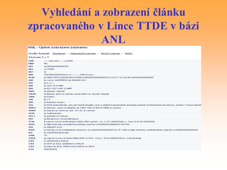 Vyhledání a zobrazení článku zpracovaného v Lince TTDE v bázi ANL