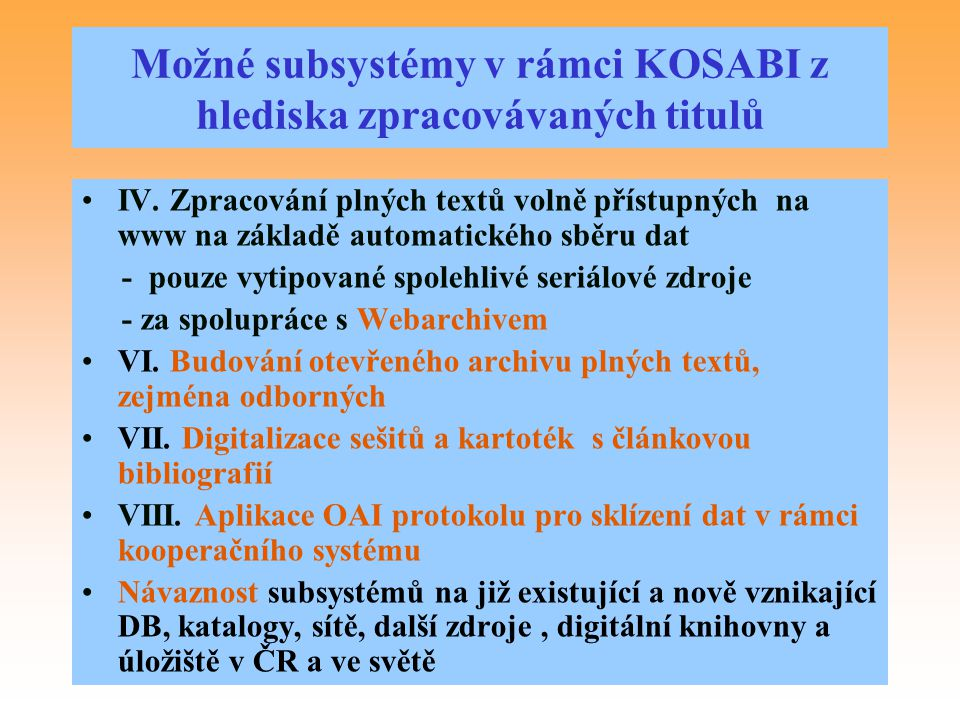 Možné subsystémy v rámci KOSABI z hlediska zpracovávaných titulů