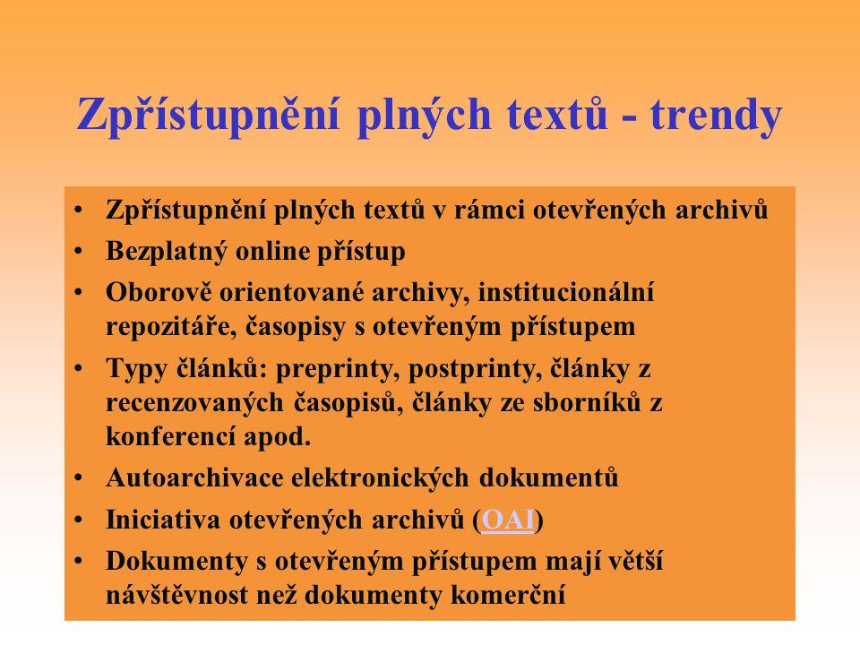 Zpřístupnění plných textů - trendy