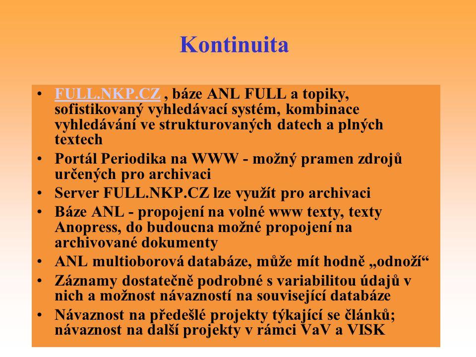 Kontinuita FULL.NKP.CZ , báze ANL FULL a topiky, sofistikovaný vyhledávací systém, kombinace vyhledávání ve strukturovaných datech a plných textech.