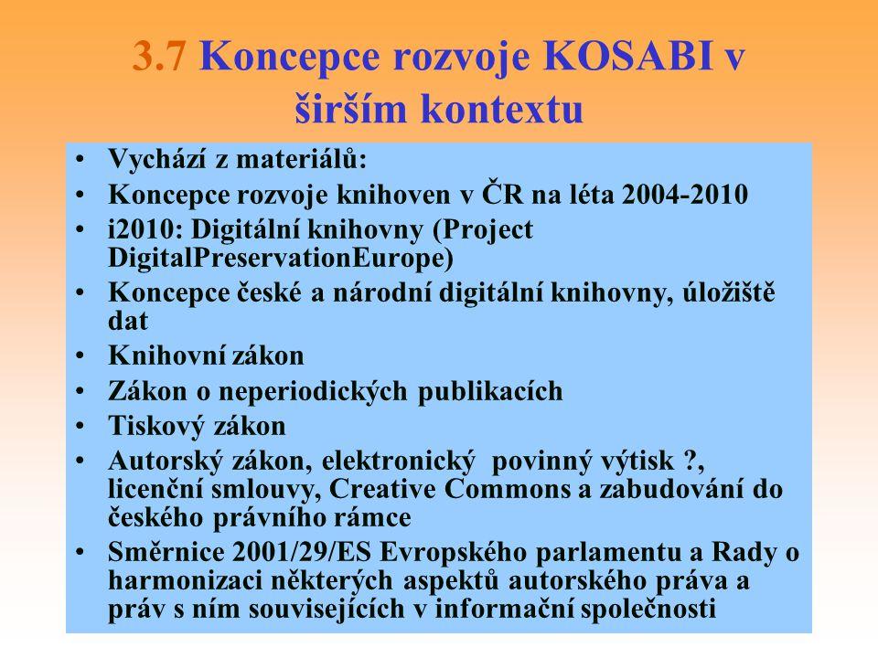 3.7 Koncepce rozvoje KOSABI v širším kontextu