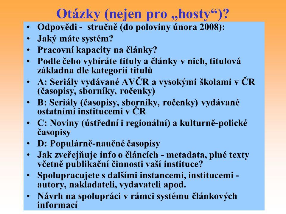 """Otázky (nejen pro """"hosty )"""
