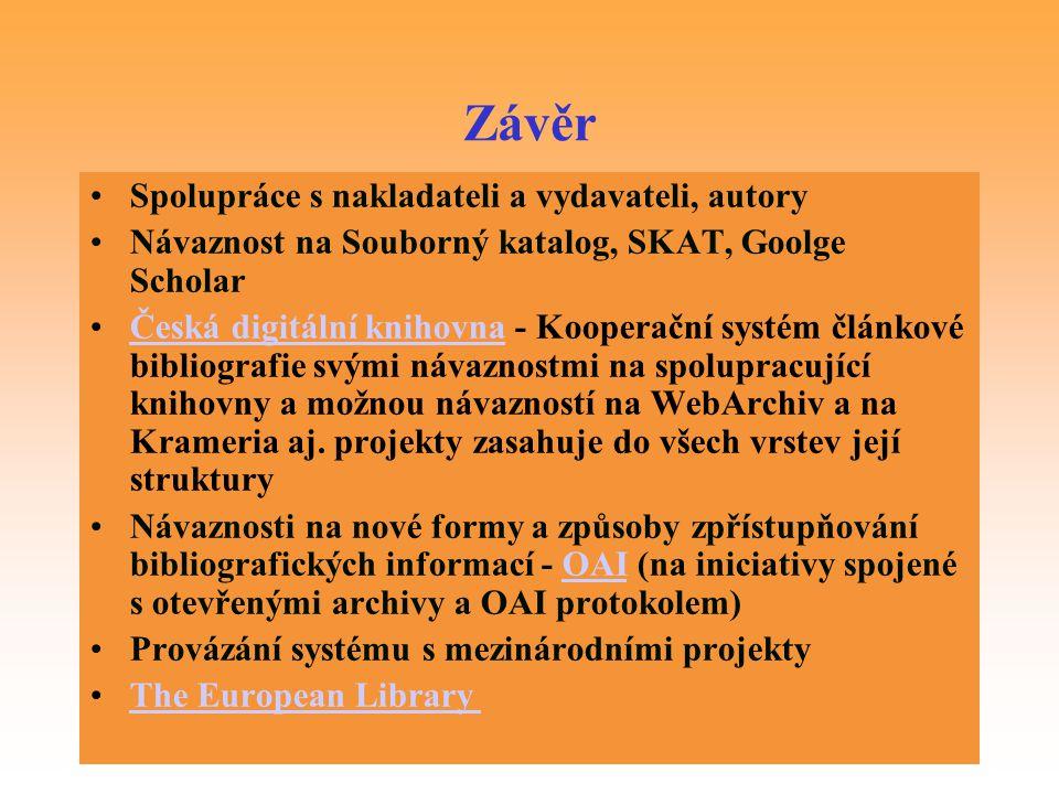 Závěr Spolupráce s nakladateli a vydavateli, autory