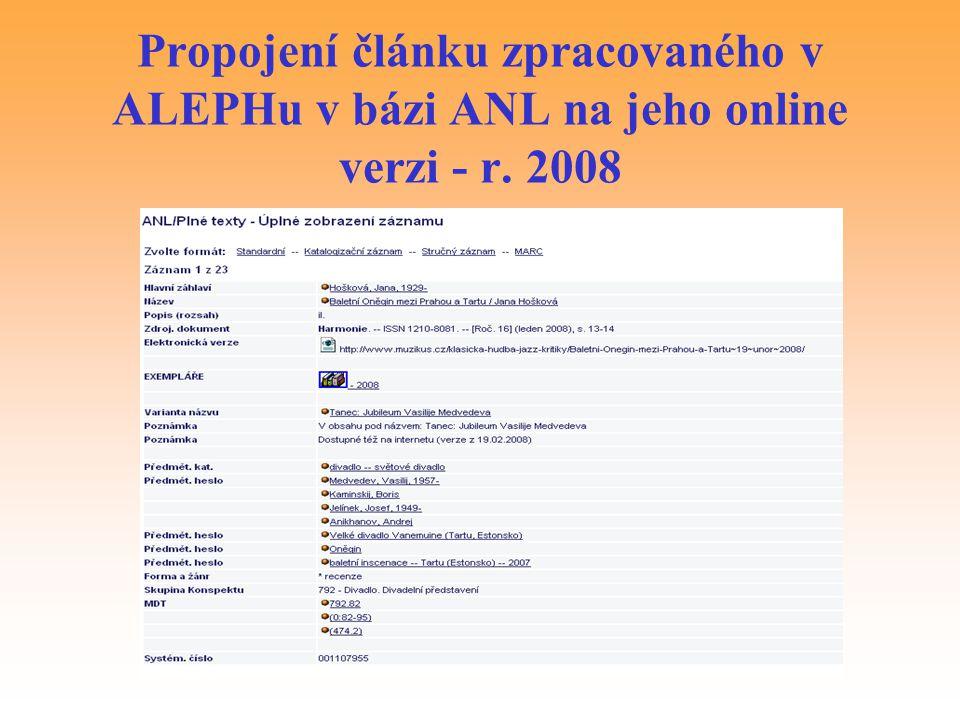 Propojení článku zpracovaného v ALEPHu v bázi ANL na jeho online verzi - r. 2008