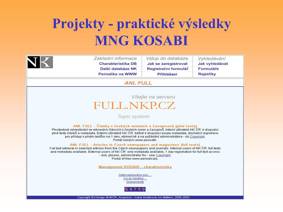 Projekty - praktické výsledky MNG KOSABI