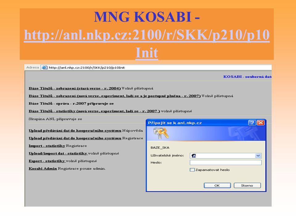 MNG KOSABI - http://anl.nkp.cz:2100/r/SKK/p210/p10Init