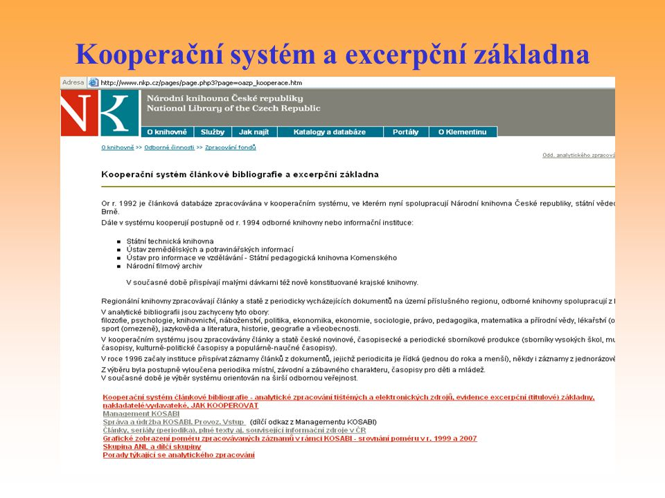 Kooperační systém a excerpční základna