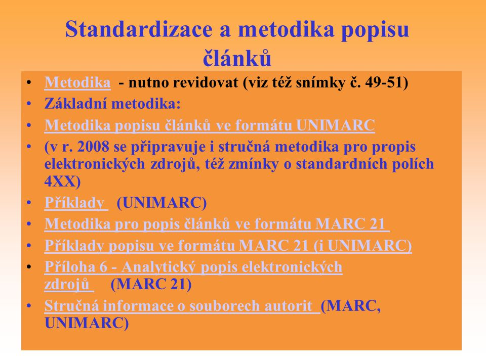 Standardizace a metodika popisu článků