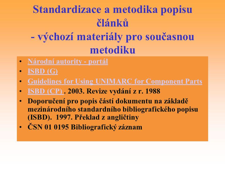 Standardizace a metodika popisu článků - výchozí materiály pro současnou metodiku