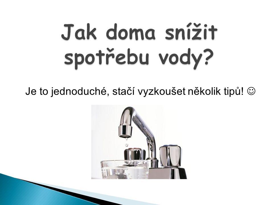 Jak doma snížit spotřebu vody