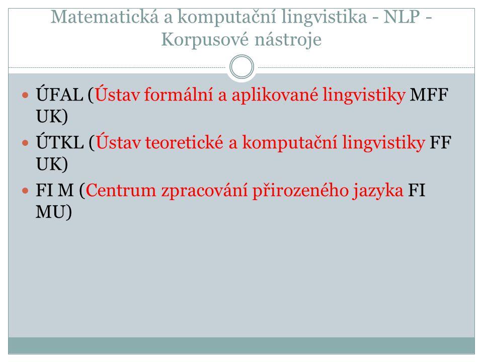 Matematická a komputační lingvistika - NLP - Korpusové nástroje