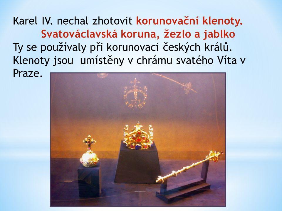 Karel IV. nechal zhotovit korunovační klenoty