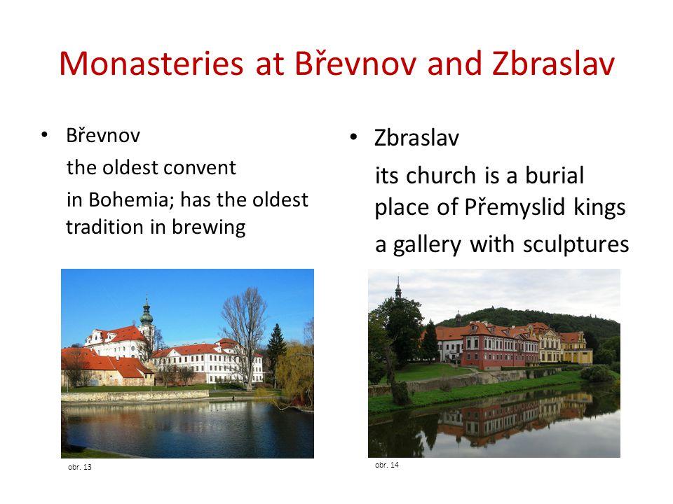 Monasteries at Břevnov and Zbraslav