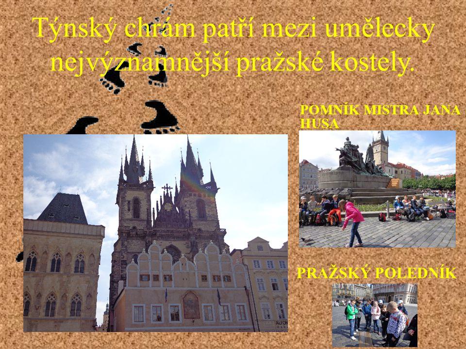 Týnský chrám patří mezi umělecky nejvýznamnější pražské kostely.