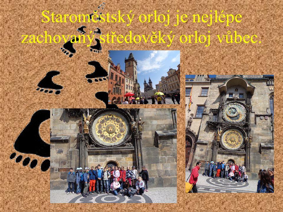 Staroměstský orloj je nejlépe zachovaný středověký orloj vůbec.