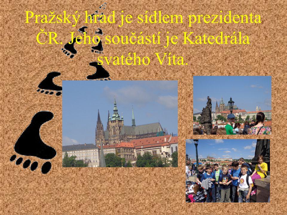 Pražský hrad je sídlem prezidenta ČR