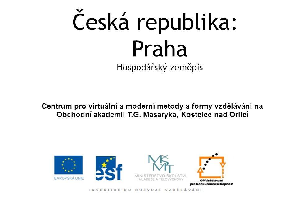 Česká republika: Praha Hospodářský zeměpis