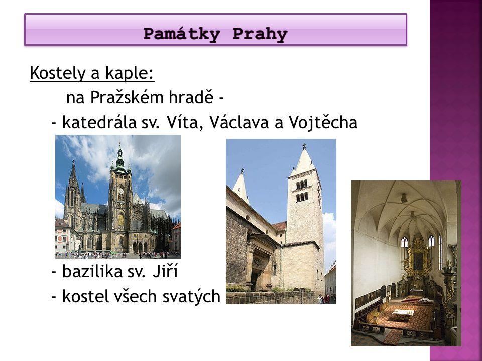 Památky Prahy Kostely a kaple: na Pražském hradě - - katedrála sv.