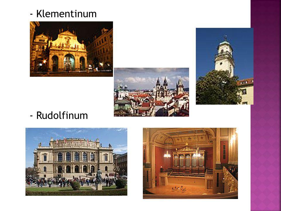 - Klementinum - Rudolfinum