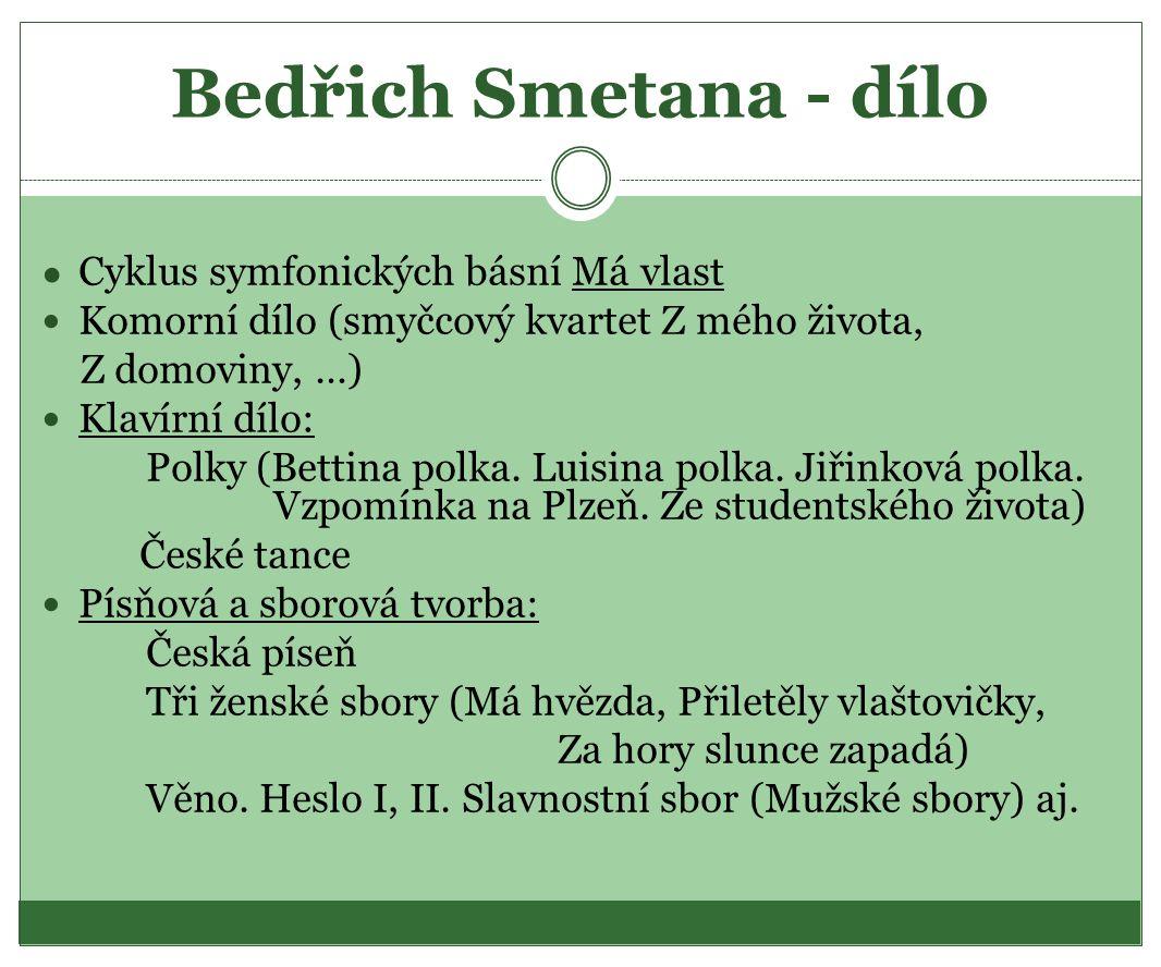 Bedřich Smetana - dílo Cyklus symfonických básní Má vlast