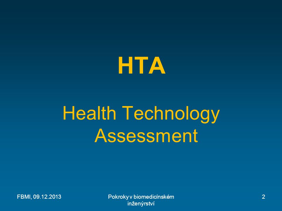 HTA Health Technology Assessment FBMI, 09.12.2013