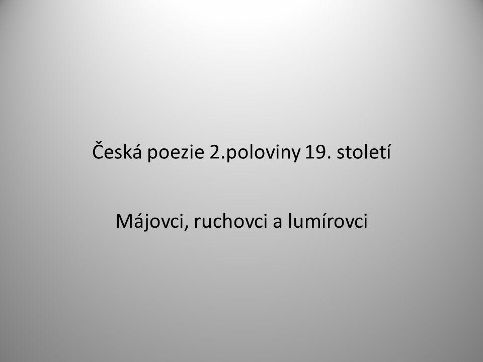 Česká poezie 2.poloviny 19. století