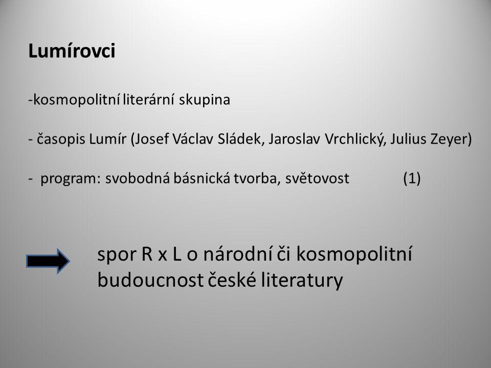 spor R x L o národní či kosmopolitní budoucnost české literatury