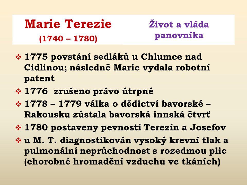 1775 povstání sedláků u Chlumce nad Cidlinou; následně Marie vydala robotní patent