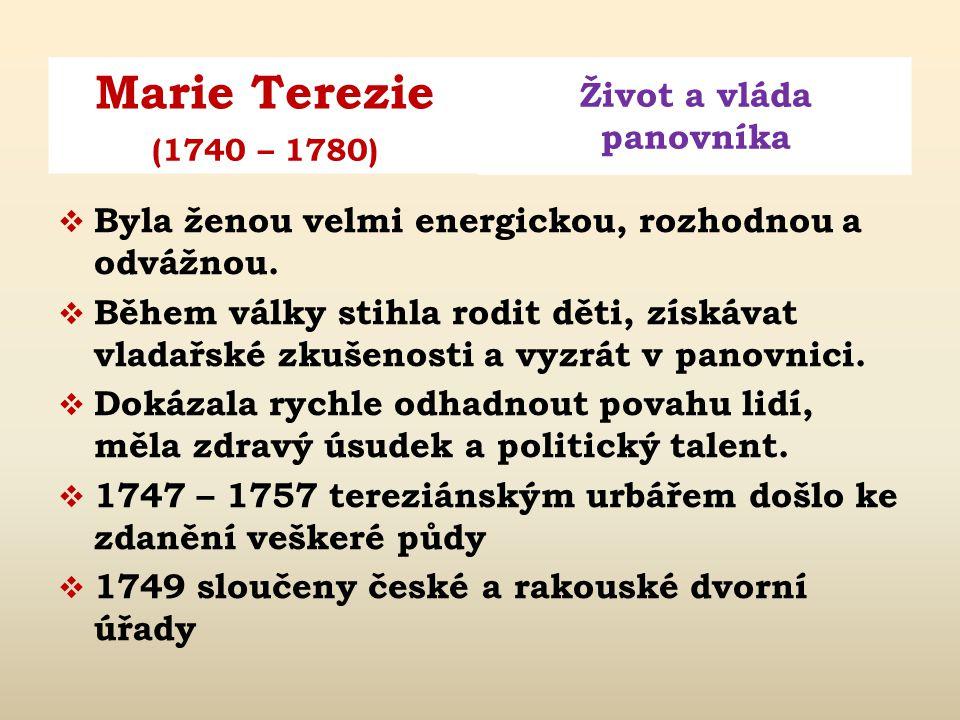 Byla ženou velmi energickou, rozhodnou a odvážnou.