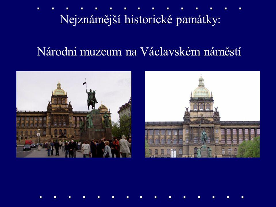 Nejznámější historické památky: