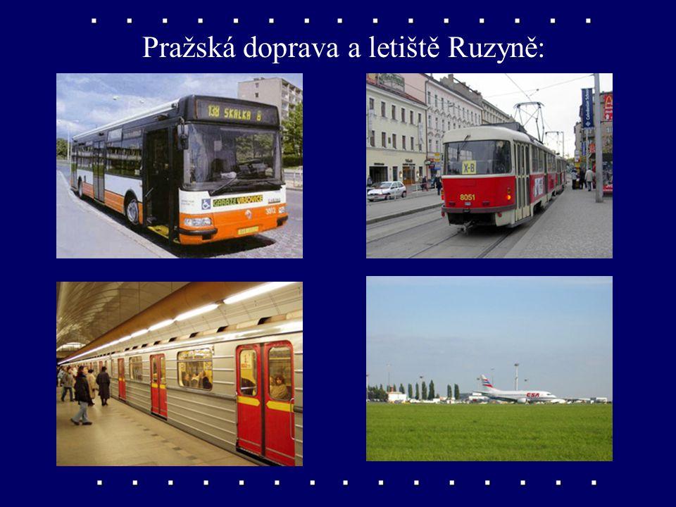Pražská doprava a letiště Ruzyně: