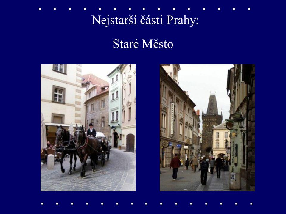 Nejstarší části Prahy: