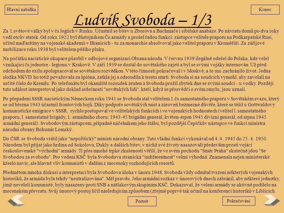 Hlavní nabídka Konec. Ludvík Svoboda – 1/3.