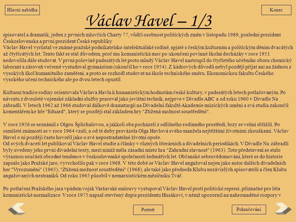 Hlavní nabídka Konec. Václav Havel – 1/3.
