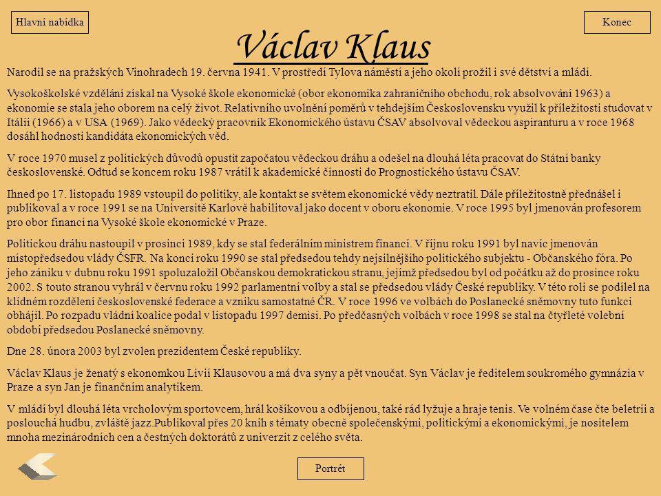 Hlavní nabídka Konec. Václav Klaus.
