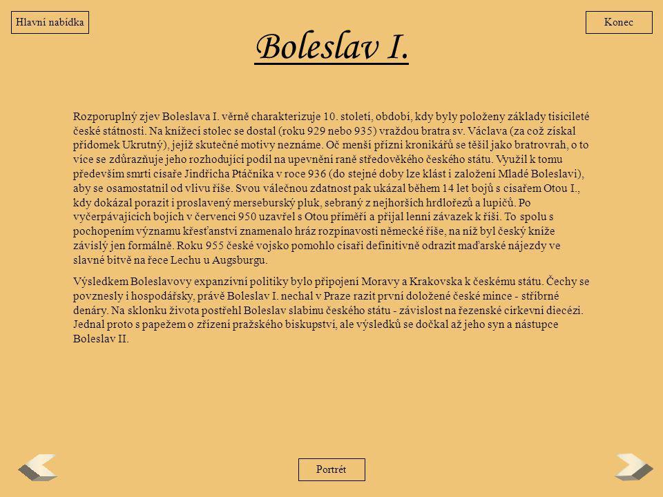 Hlavní nabídka Konec. Boleslav I.