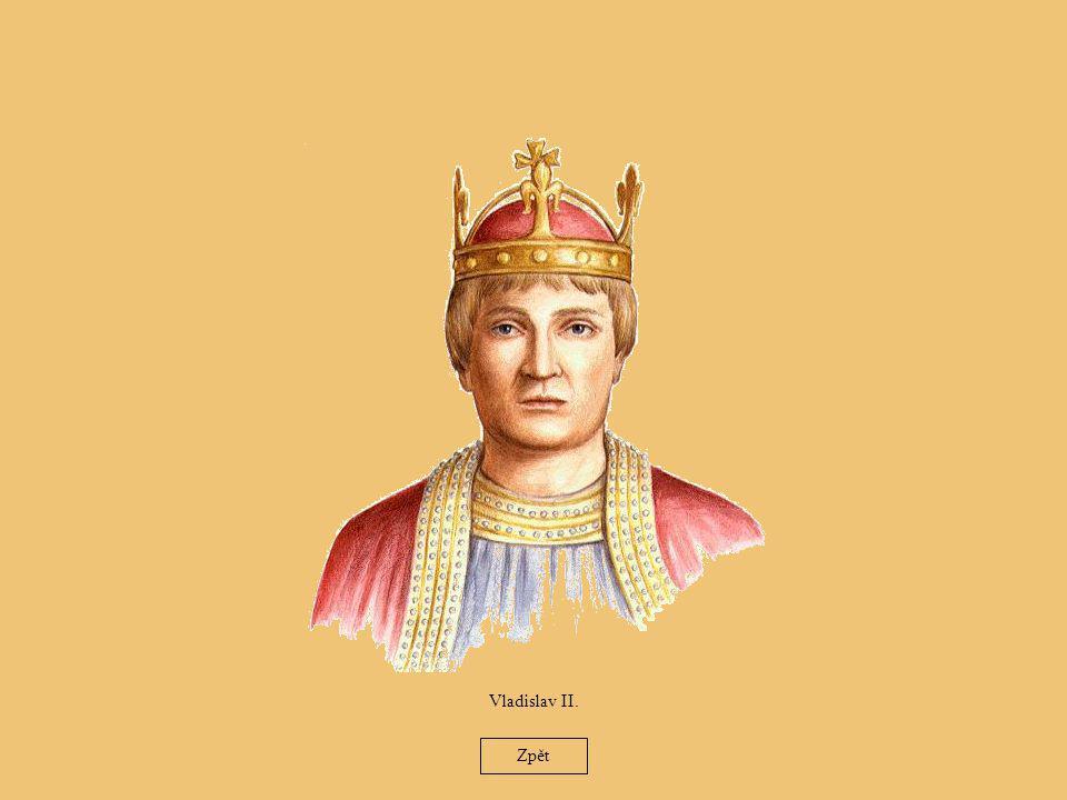 26 Vladislav II. Zpět