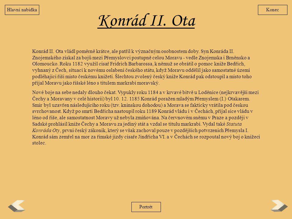 Hlavní nabídka Konec. Konrád II. Ota.