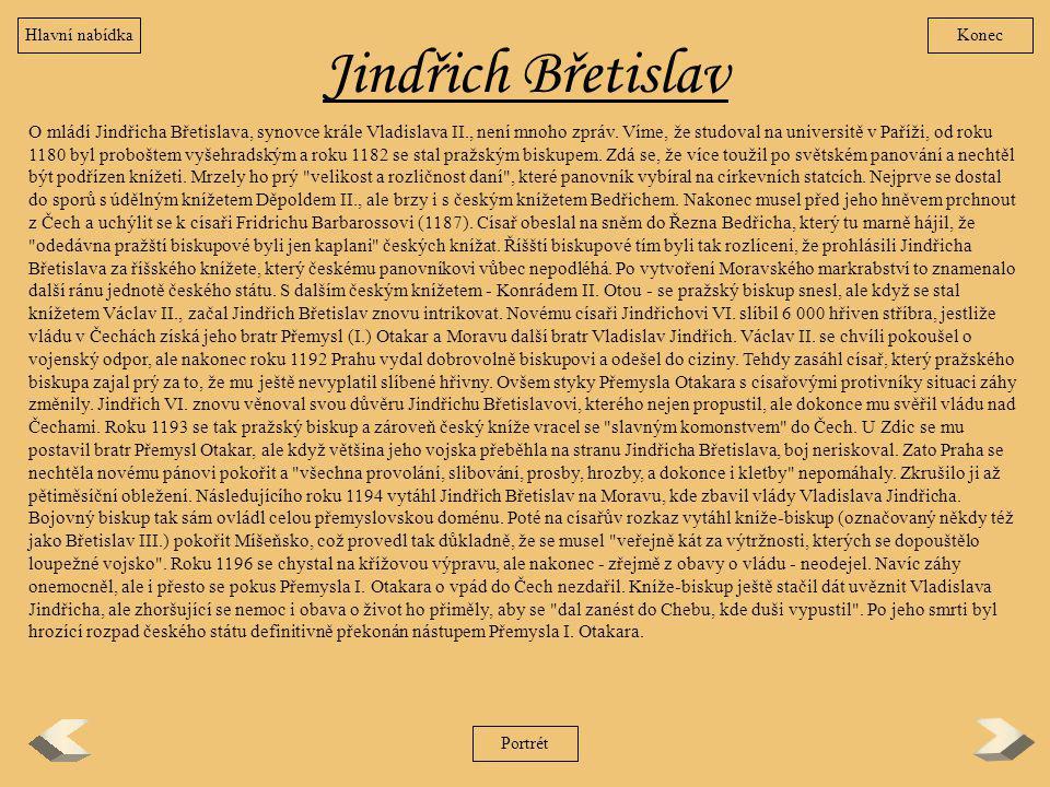 Hlavní nabídka Konec. Jindřich Břetislav.