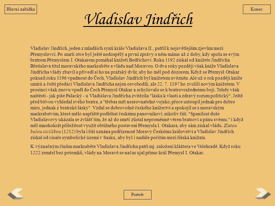 Hlavní nabídka Konec. Vladislav Jindřich.