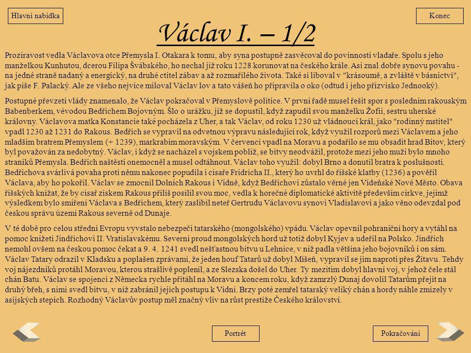 Hlavní nabídka Konec. Václav I. – 1/2.