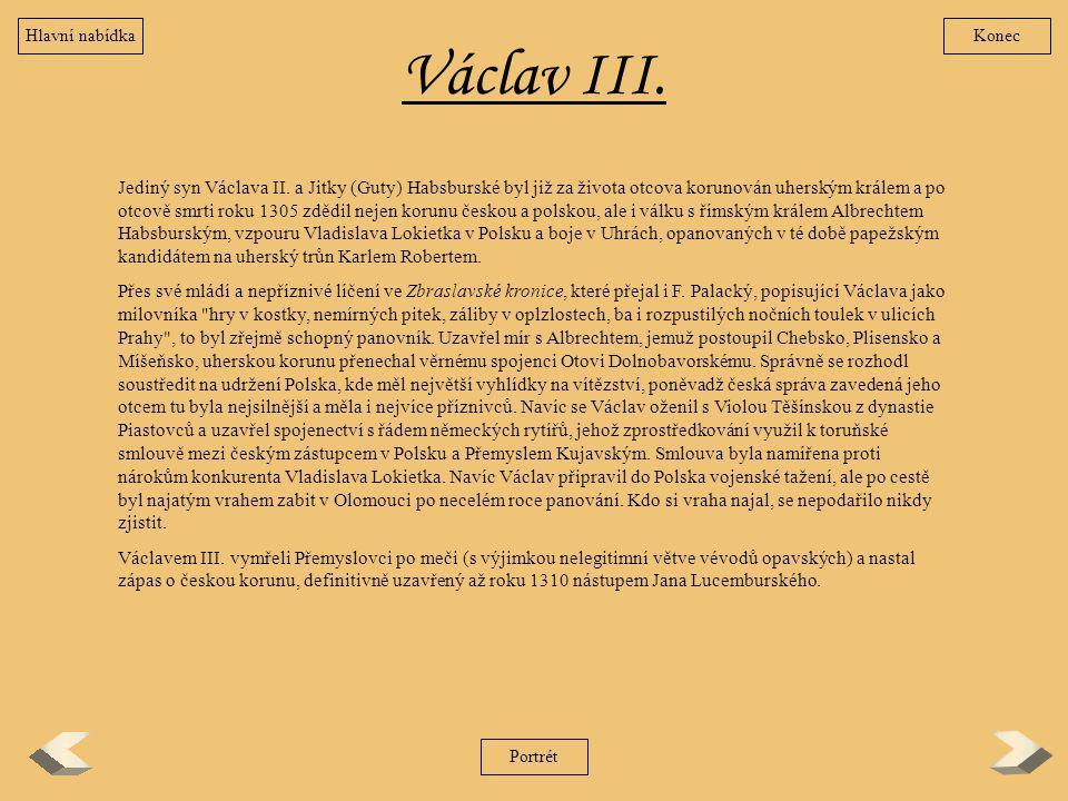 Hlavní nabídka Konec. Václav III.