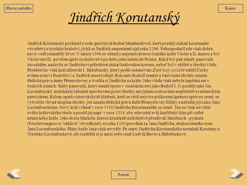 Hlavní nabídka Konec. Jindřich Korutanský.