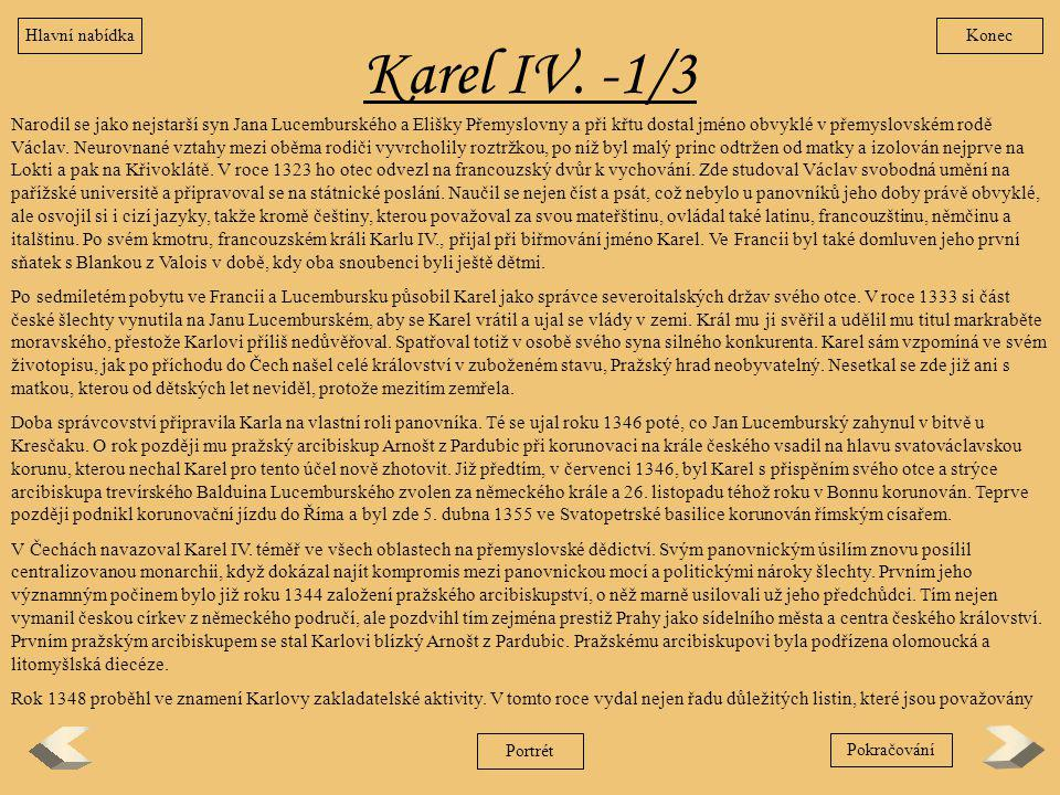 Hlavní nabídka Konec. Karel IV. -1/3.