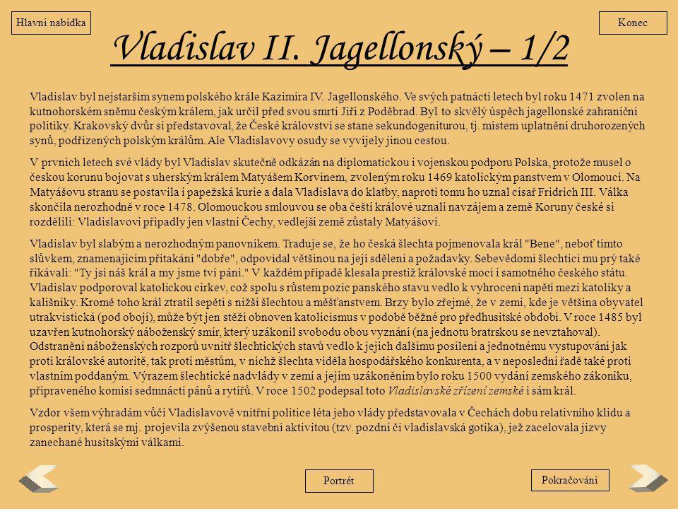 Vladislav II. Jagellonský – 1/2
