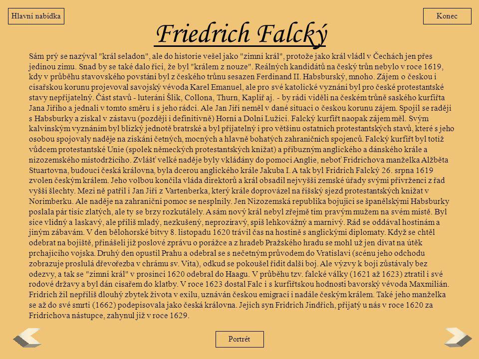 Hlavní nabídka Konec. Friedrich Falcký.