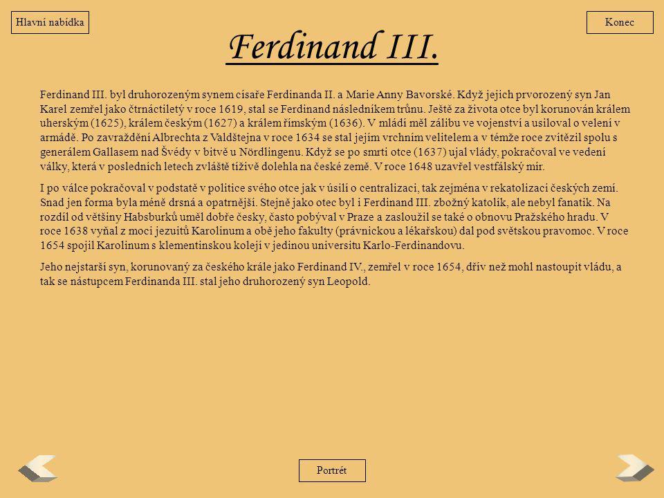 Hlavní nabídka Konec. Ferdinand III.