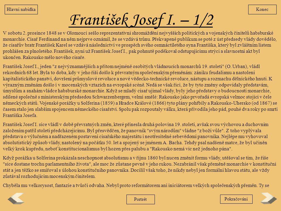 Hlavní nabídka Konec. František Josef I. – 1/2.