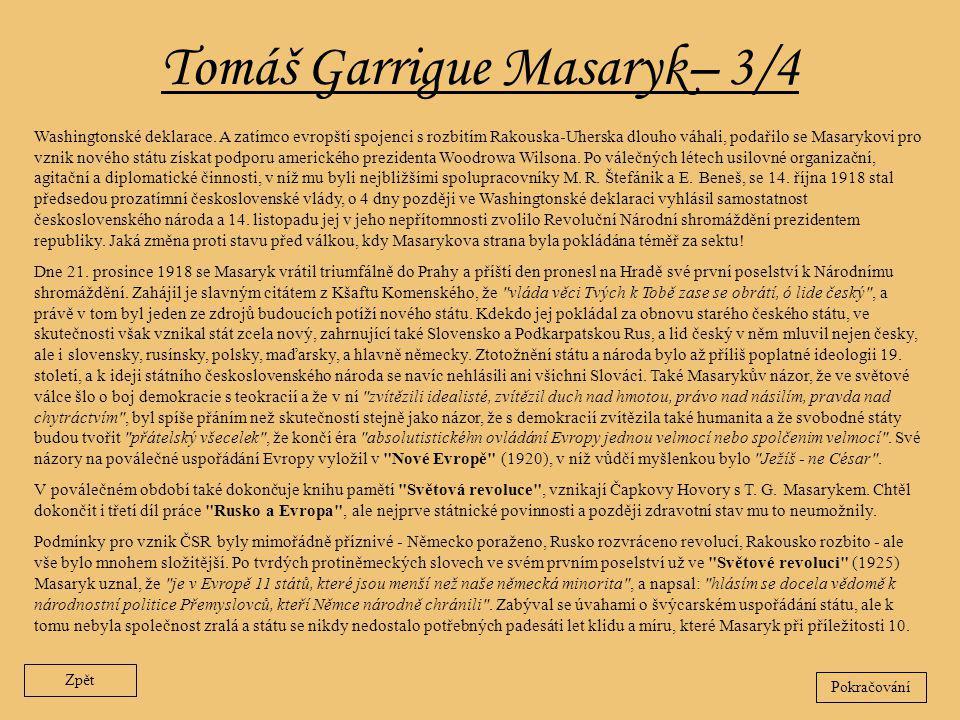 Tomáš Garrigue Masaryk– 3/4